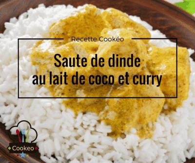 Sauté de dinde au lait de coco et curry