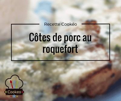 Côtes de porc au roquefort