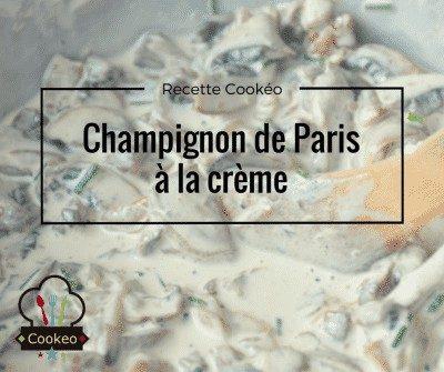 Champignon de Paris à la crème