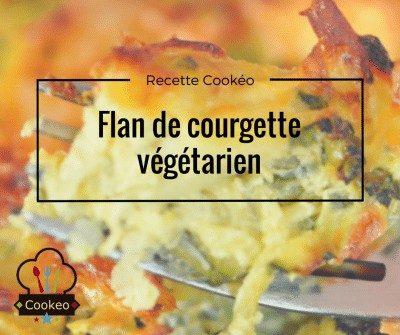 Flan de courgettes végétarien