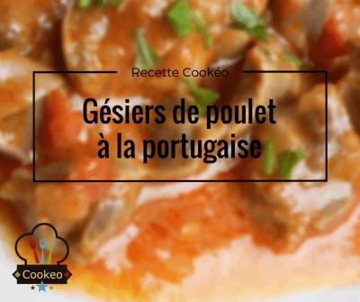 Gésiers de poulet à la portugaise