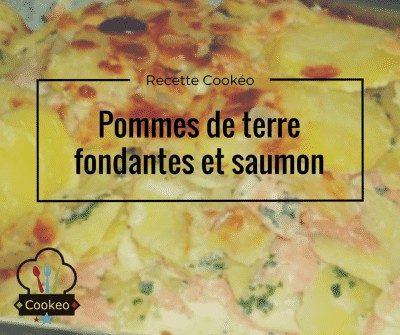 Pommes de terre fondantes et saumon