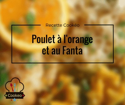 Poulet à l'orange et au Fanta