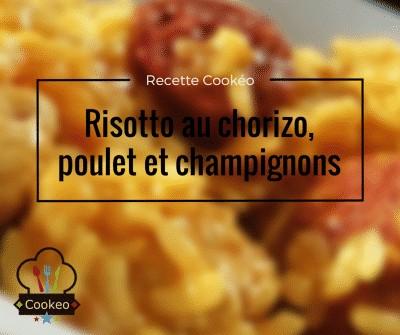 Risotto au chorizo, poulet et champignons - Recette cookeo