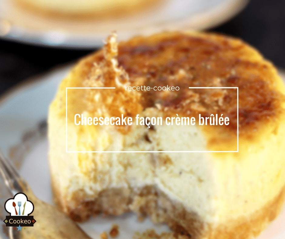 Cheesecake façon crème brûlée