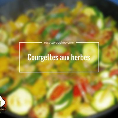 Courgettes aux herbes