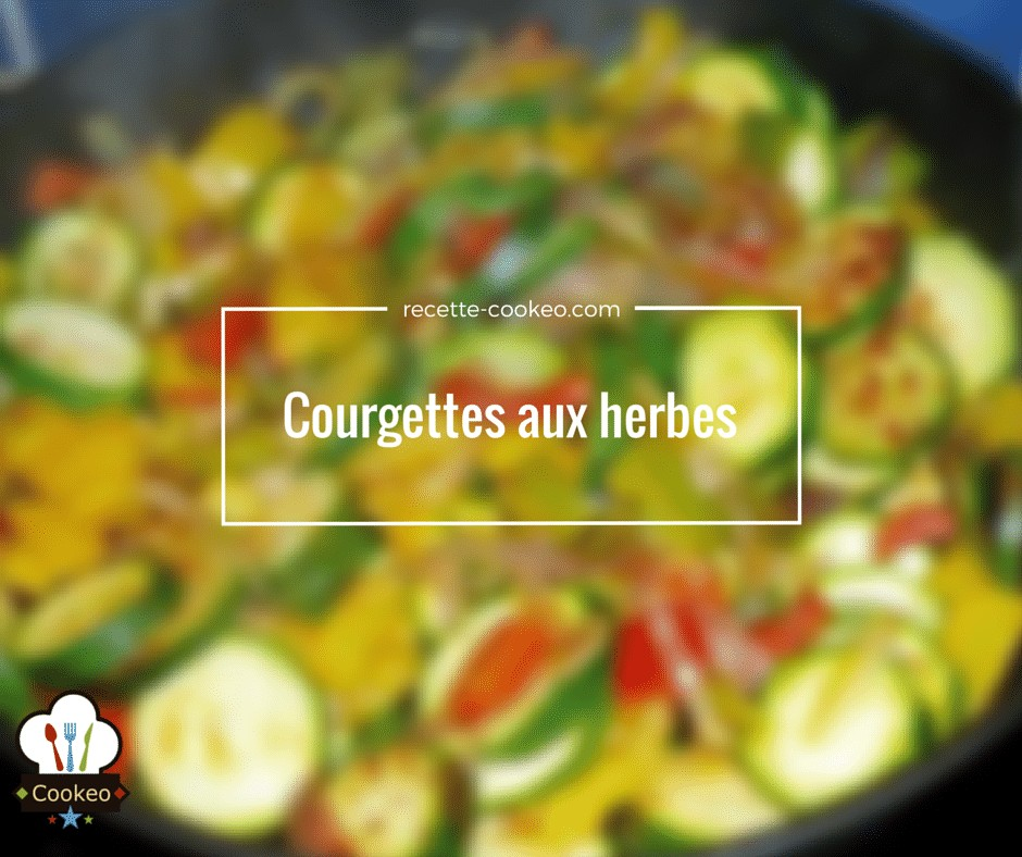 Courgette aux herbes