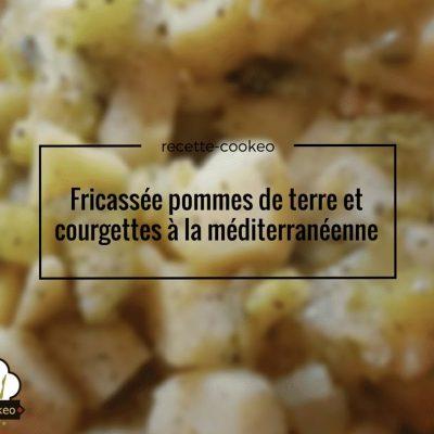 Fricassée pommes de terre et courgettes à la méditerranéenne