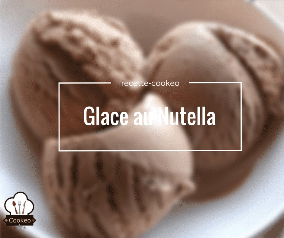 glace au nutella recette cookeo. Black Bedroom Furniture Sets. Home Design Ideas