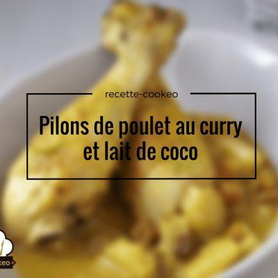 Pilons de poulet au curry et lait de coco