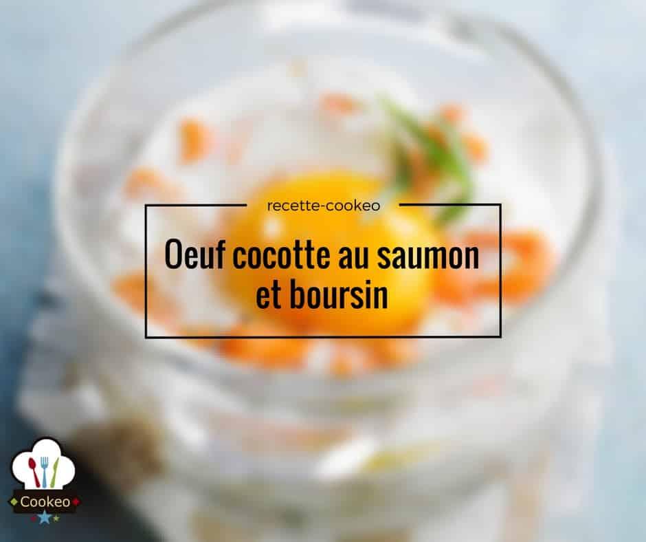 Oeuf cocotte au saumon et boursin