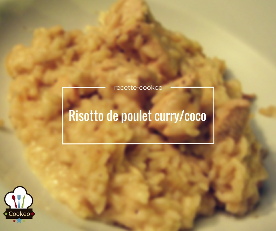 risotto de poulet curry coco recette cookeo. Black Bedroom Furniture Sets. Home Design Ideas