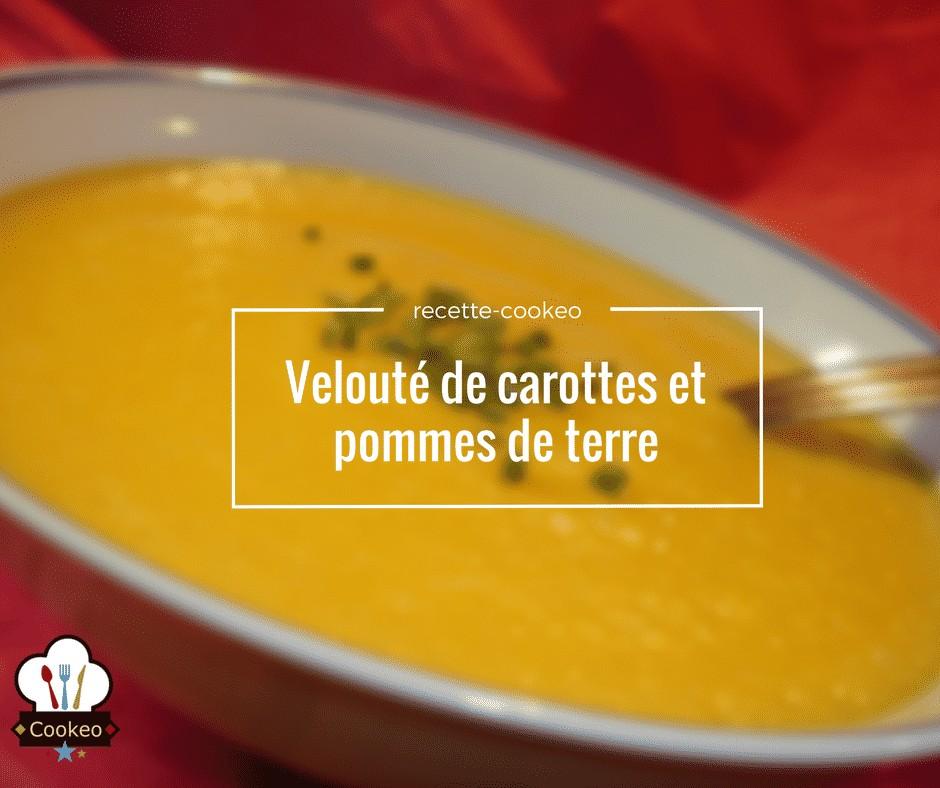 Velouté de carottes/pommes de terre