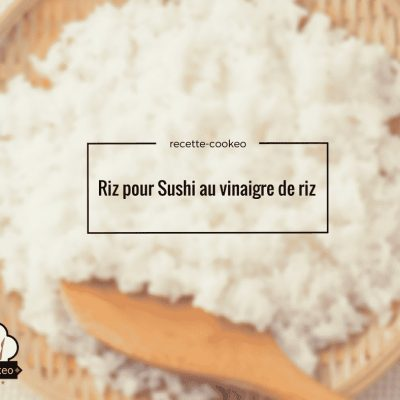 Riz pour Sushi au vinaigre de riz