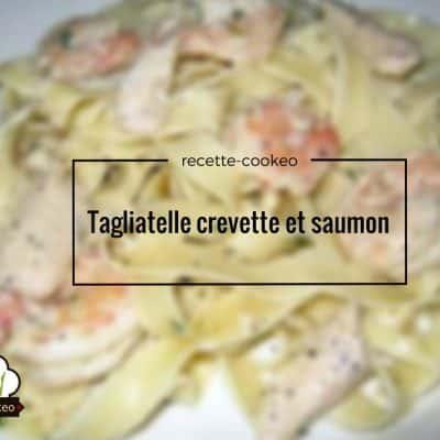 Tagliatelle crevette et saumon