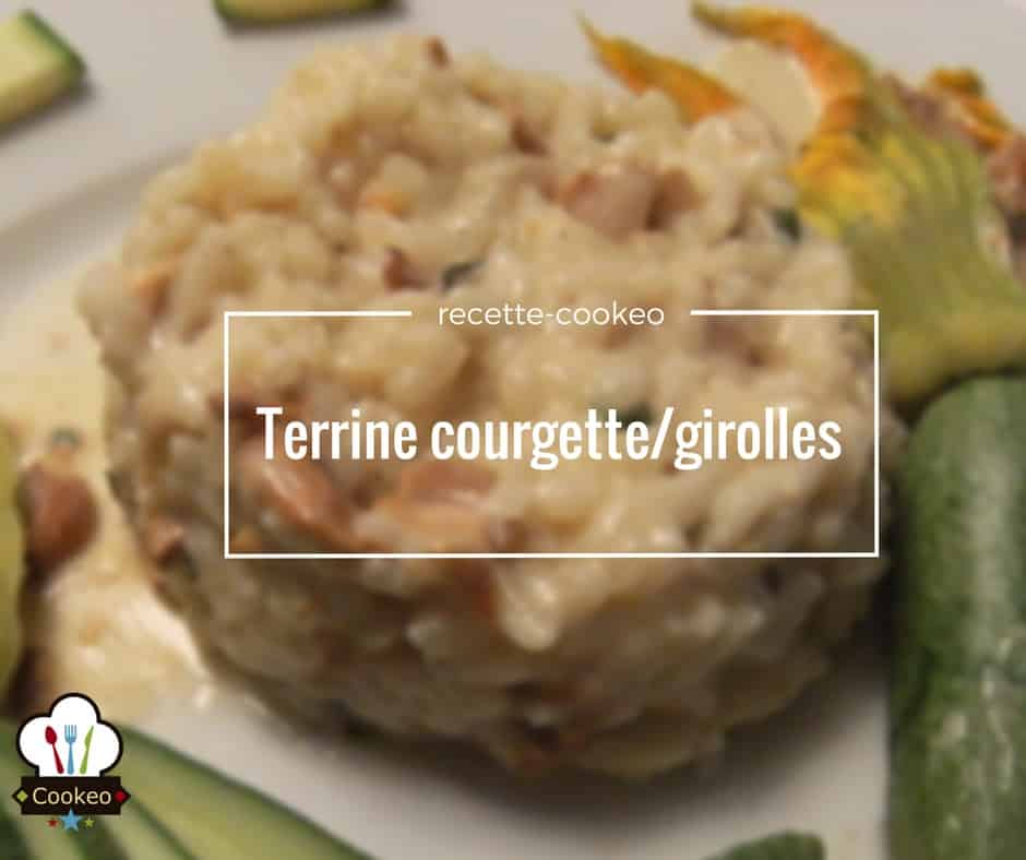 Terrine courgettes girolles