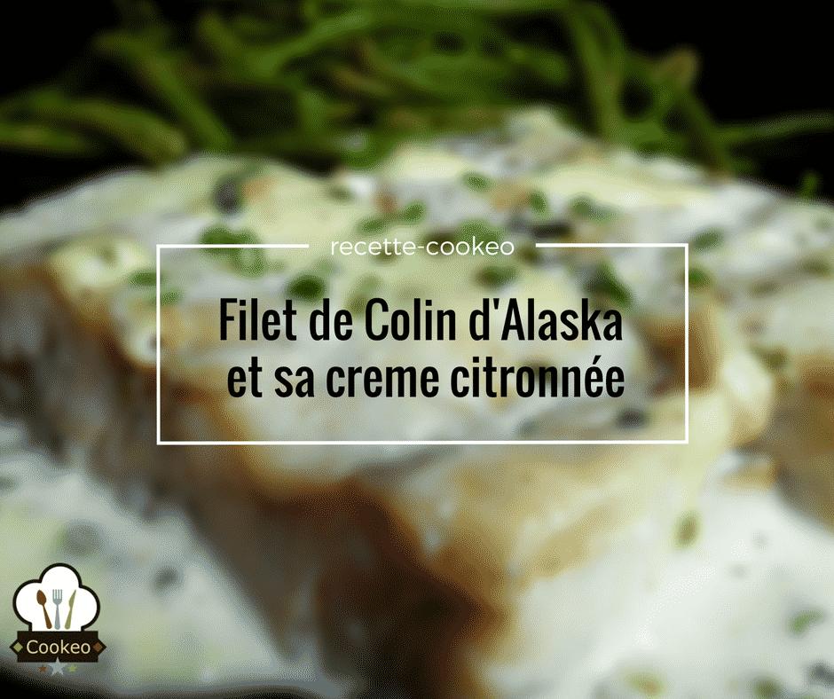 Filet de Colin d'Alaska et sa creme citronnée