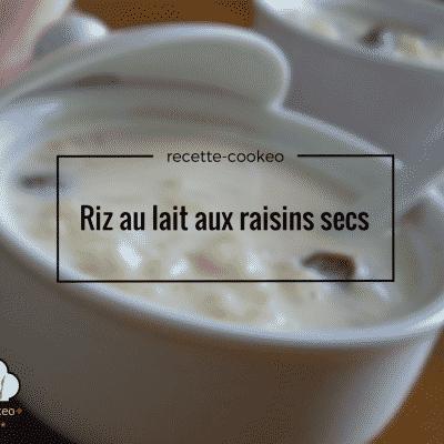 Riz au lait aux raisins secs